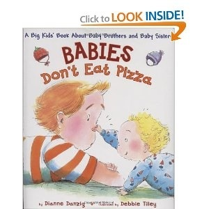 Babies don't eat pizza