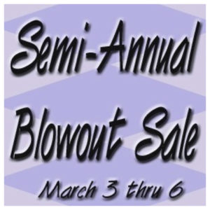 Semi-Annual Blowout Sale